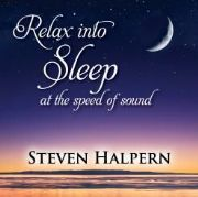 Relax Into Sleep At The Speed Of Sound - Steven Halpern